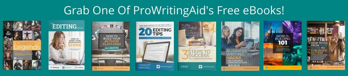 Grab one of ProWritingAid's free ebooks