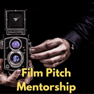 Film Pitch Mentorship - One Shot - Three Minutes