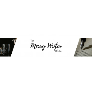 The Merry Writer Podcast for writers and authors